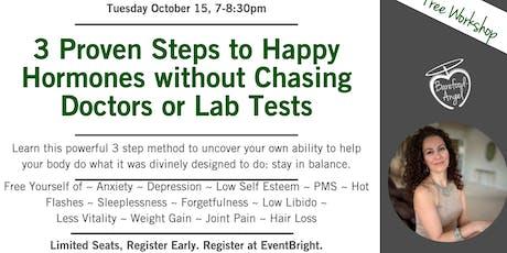 3 Proven Steps to Happy Hormones tickets