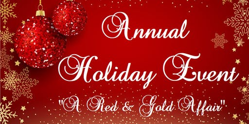 "Annual Holiday Event ""A Red & Gold Affair"""