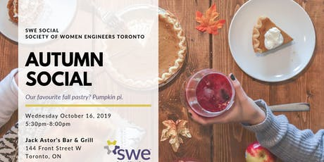 Society of Women Engineers- Toronto: Autumn Social tickets