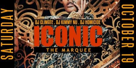 ICONIC 4. Produced by DJ KIMMY NU,  DJ HOMICIDE, & DJ CLIMATE 10.19.19 tickets