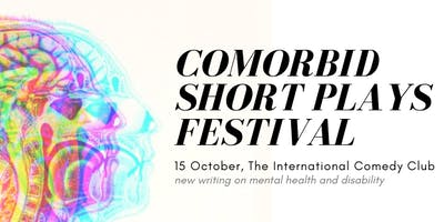 Comorbid Short Plays Festival