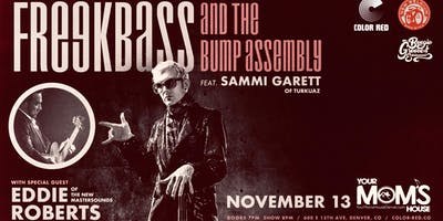 Freakbass & The Bump Assembly (feat. members of The New Mastersounds)