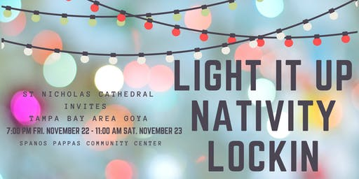 """Light it up"" GOYA Nativity Lock-In 2019"