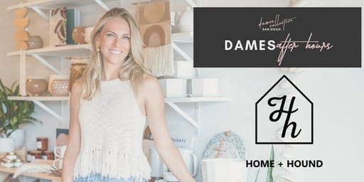 Dames Collective San Diego | Dames After Hours | Home & Hound North Park