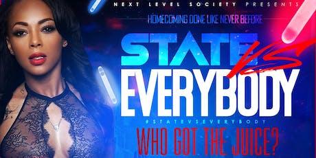 #STATEvsEVERYBODY: Who Got The Juice? tickets