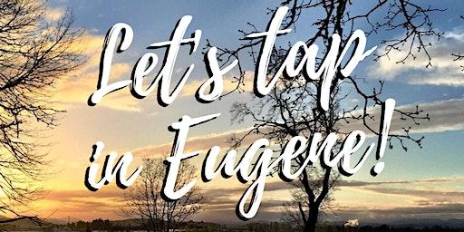 EFT / Tapping & Energy Wellness • Eugene, Oregon