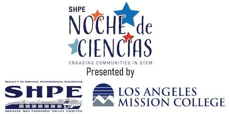 Noche de Ciencias - SHPE tickets