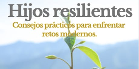 Hijos resilientes tickets