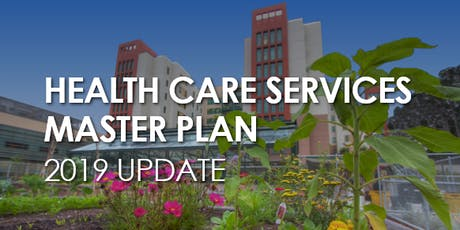 Health Care Services Master Plan Meeting tickets