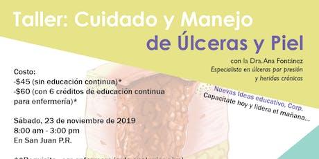 Curso Cuidado y Manejo de Úlceras y Piel (con 6 créditos de educación continua para enfermería) tickets