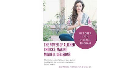 The Power of Aligned Choices: Making Mindful Decisions tickets