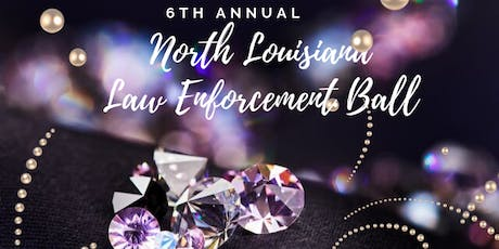 North Louisiana Law Enforcement Ball tickets
