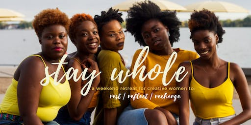 Stay Whole Retreat 2019