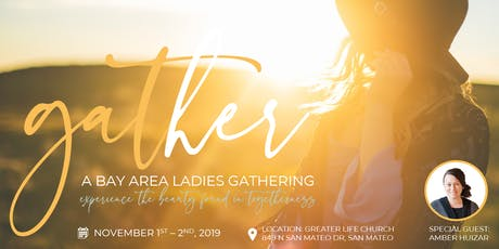 Gather, A Bay Area Ladies Gathering tickets