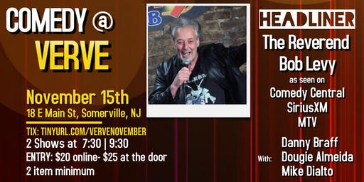 Comedy At Verve with The Reverend Bob Levy
