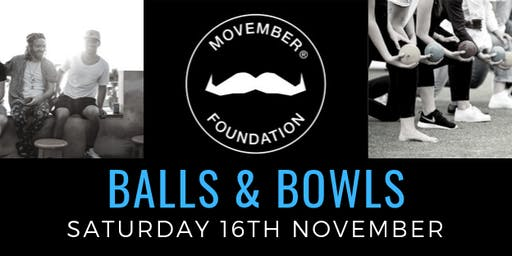 Balls & Bowls - Supporting Men's Health