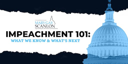 Impeachment 101: What We Know & What's Next