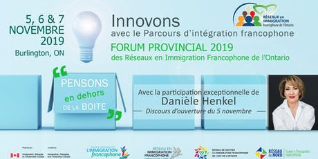 Forum provincial des 3 Réseaux en immigration francophone de l'Ontario tickets