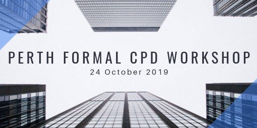 Perth Formal CPD Workshop