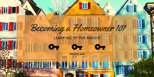 Becoming a Home-Owner 101