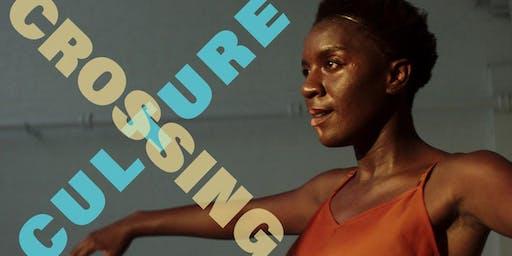 Crossing Culture   2019 SF Dance Film Festival