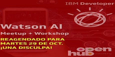 Watson AI Meetup + Workshop entradas