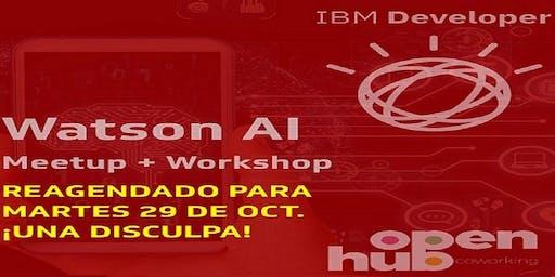 Watson AI Meetup + Workshop