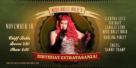 Speakeasy Sundays - Miss Holly Hock's Birthday Extravaganza Show!  tickets