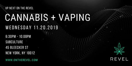 CANNABIS + VAPING tickets