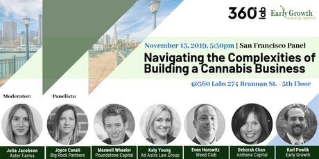 Navigating the Complexities of Building a Cannabis Business- SF Panel  tickets