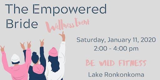 The Empowered Bride: Wellness Event