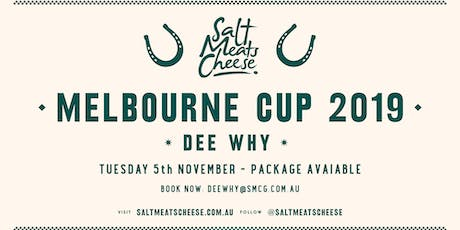 Melbourne Cup at Salt Meats Cheese Dee Why tickets