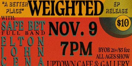 Weighted • Safe Bet • Elton John Cena tickets