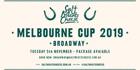 Melbourne Cup at Salt Meats Cheese Broadway tickets