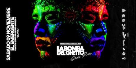 """La Bomba Del Ghetto presenta """"GHETTO ROOTS"""" tickets"""