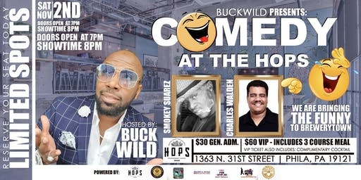 Comedy at The Hops | Hosted by: Buckwild215