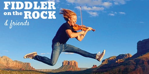 FIDDLER ON THE ROCK ~ Sedona's Newest Concert Series!