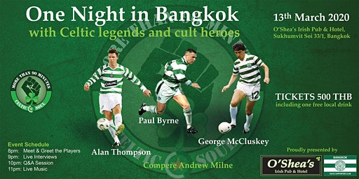 One Night in Bangkok with Celtic Legends and Cult
