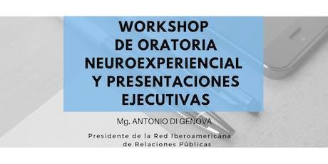 Workshop de Oratoria Neuroexperiencial y Presentaciones Ejecutivas entradas