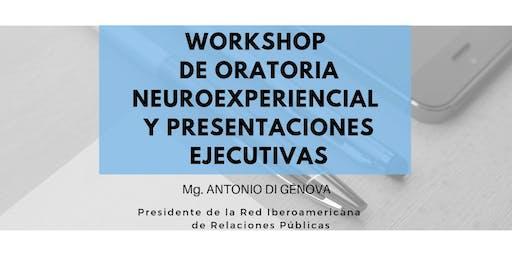 Workshop de Oratoria Neuroexperiencial y Presentaciones Ejecutivas