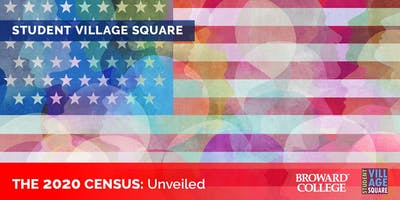 Student Village Square: 2020 US Census Unveiled