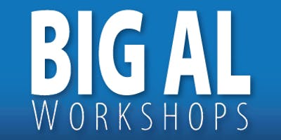 Big Al Workshop in Houston, TX