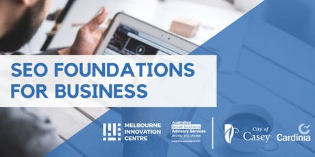 SEO Foundation for Small Business - Casey Cardinia tickets