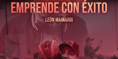 """Conferencia """"EMPRENDÉ CON ÉXITO"""" León Mainardi entradas"""