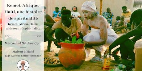 Kemet, Afrique, Haïti : Une histoire de spiritualité billets