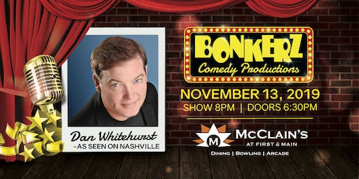 Dan Whitehurst at Bonkerz Comedy Club - McClain's