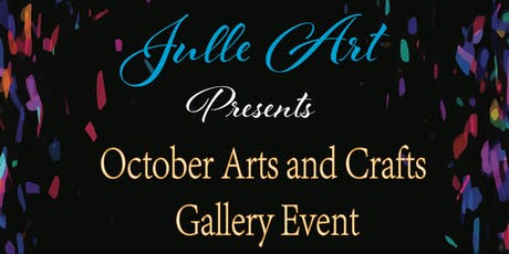 October Arts and Crafts Gallery Event tickets