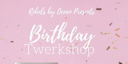 Birthday Twerkshop