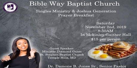 Bible Way B.C. Singles' Ministry & Joshua Generation Prayer Breakfast tickets