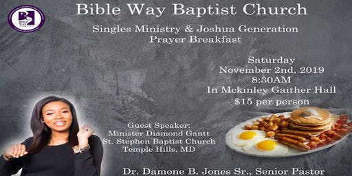 Bible Way B.C. Singles' Ministry & Joshua Generation Prayer Breakfast